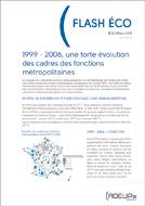 Flash Eco N° 2  : 1999-2006 : une forte évolution des cadres des fonctions métropolitaines (Mars 2011)